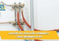 Comment réaliser un réseau de plomberie?
